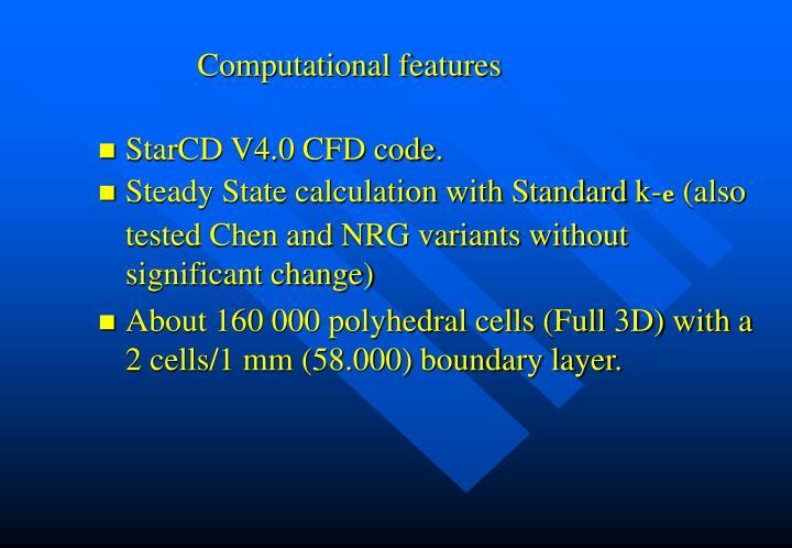 Computational features