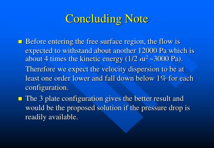 Concluding Note
