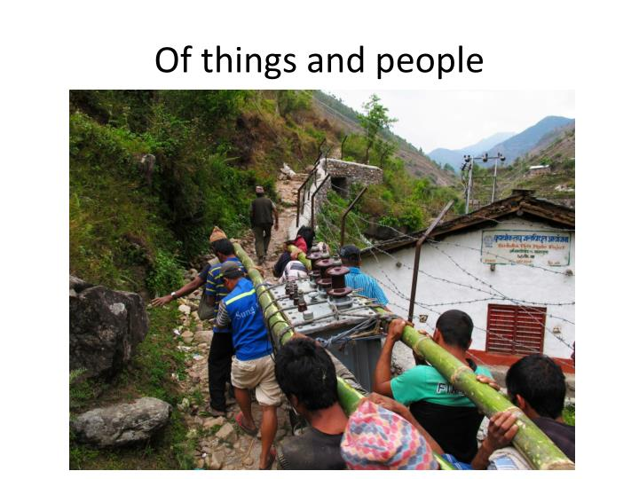 Of things and people