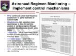 astronaut regimen monitoring implement control mechanisms