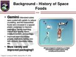 background history of space foods1