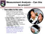 measurement analysis can this be proven1