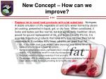 new concept how can we improve1