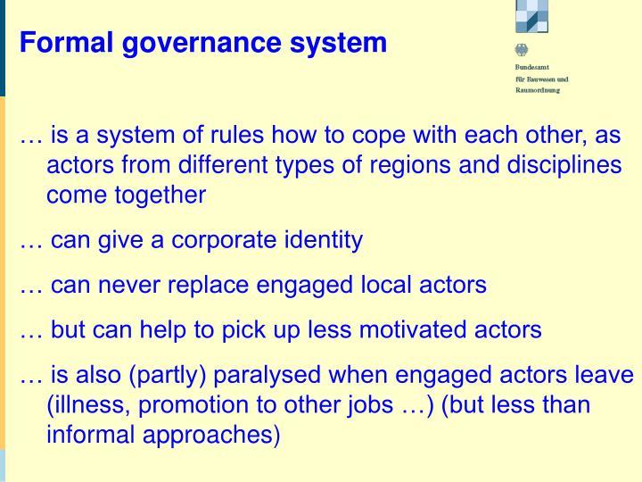 Formal governance system