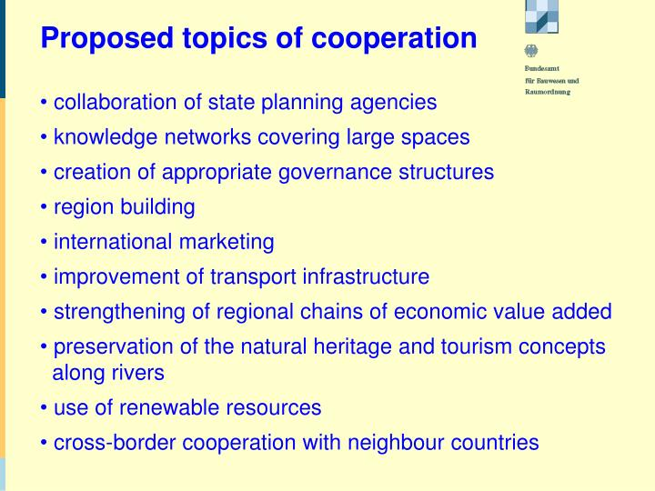 Proposed topics of cooperation