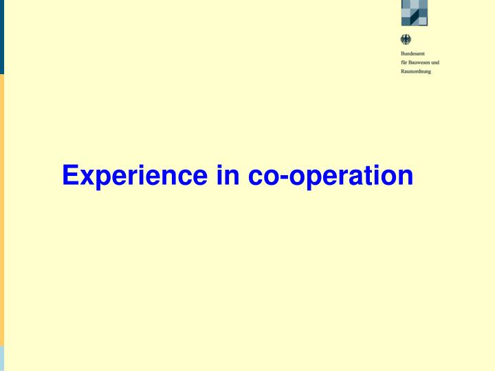 Experience in co-operation
