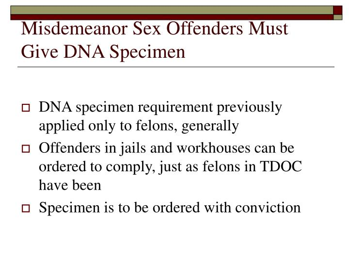 Misdemeanor Sex Offenders Must Give DNA Specimen