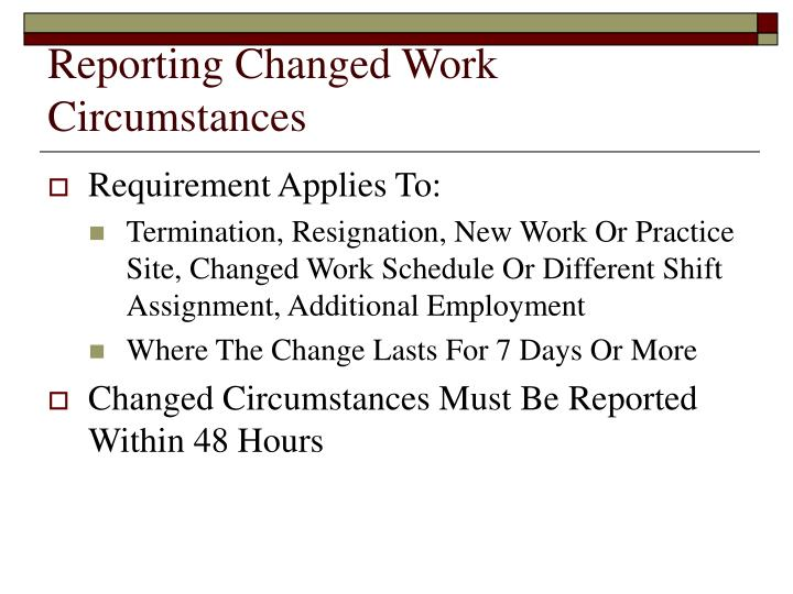 Reporting Changed Work Circumstances