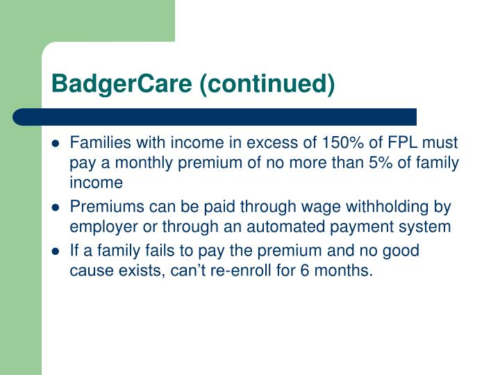 BadgerCare (continued)