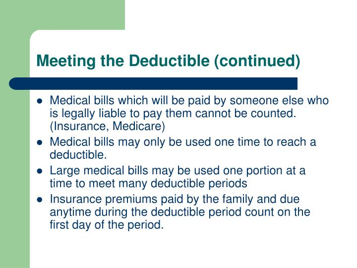 Meeting the Deductible (continued)