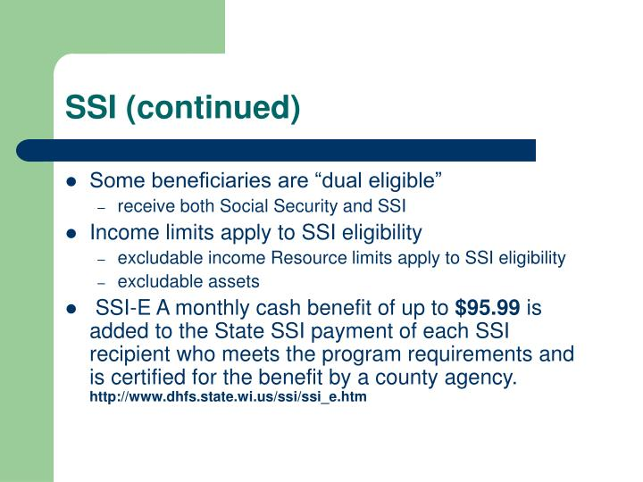 SSI (continued)