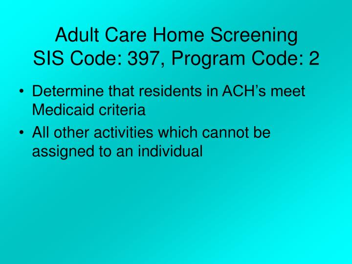 Adult Care Home Screening