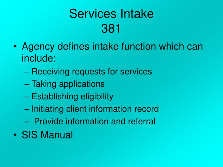 Services Intake