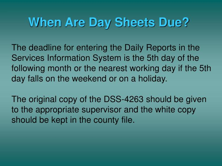 When Are Day Sheets Due?