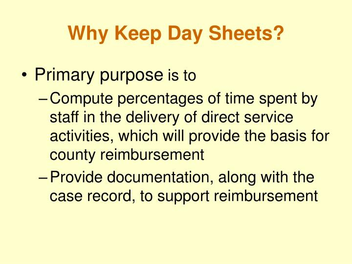 Why keep day sheets