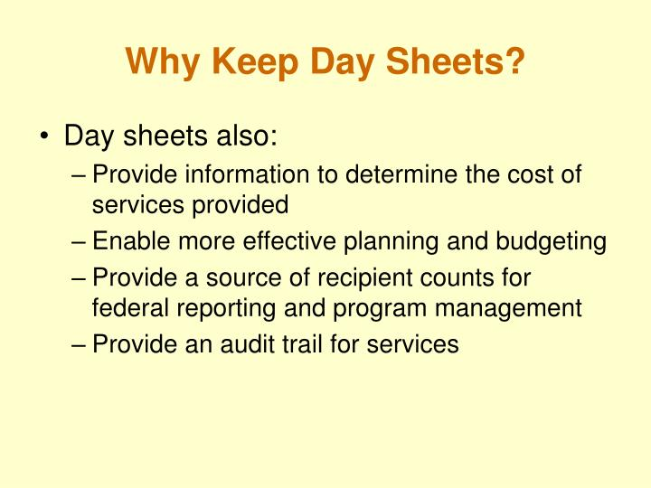 Why keep day sheets1
