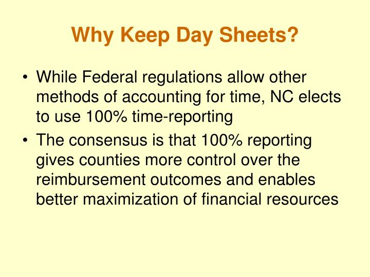Why Keep Day Sheets?