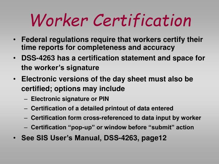 Worker Certification