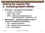 building the capacity plan 4 computing system metrics