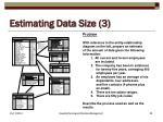 estimating data size 3
