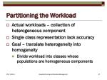 partitioning the workload