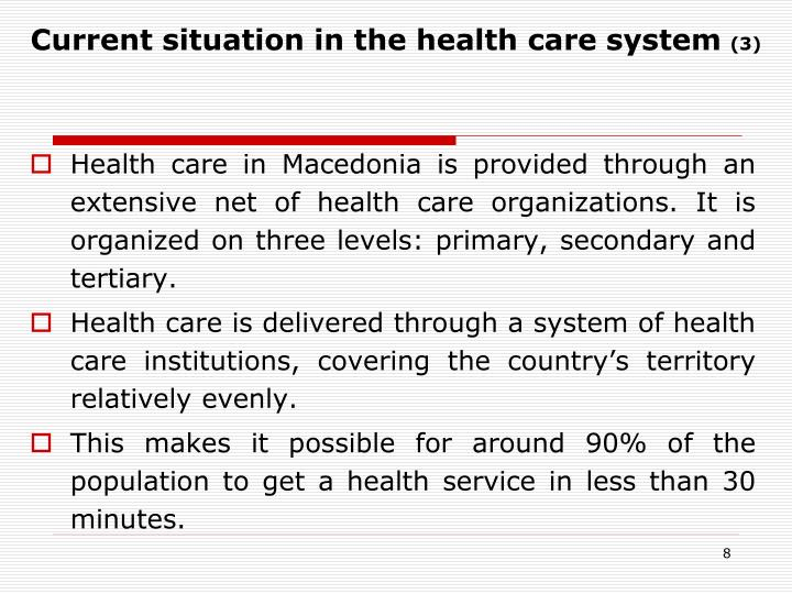 Current situation in the health care system