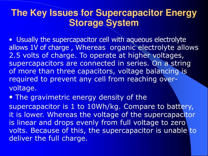 The Key Issues for Supercapacitor Energy Storage System