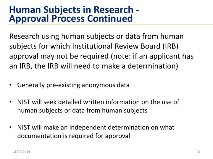 Human Subjects in Research -  Approval Process Continued