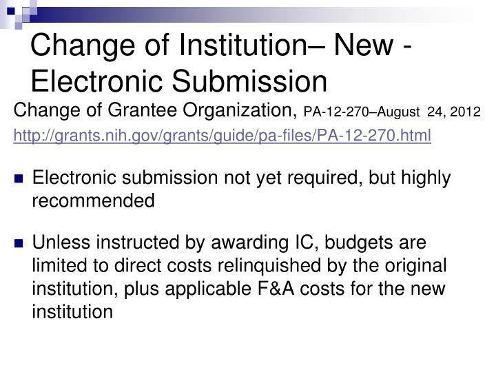 Change of Institution– New - Electronic Submission
