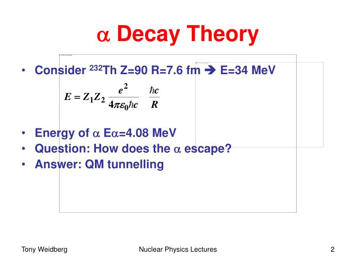 A decay theory