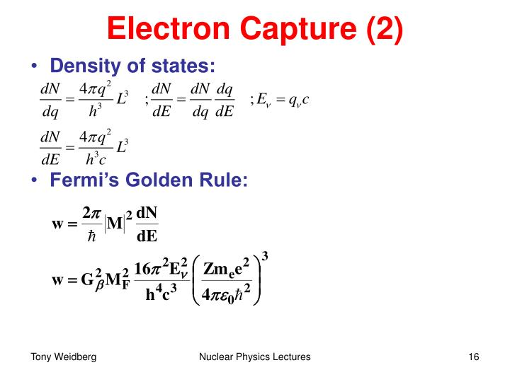 Electron Capture (2)