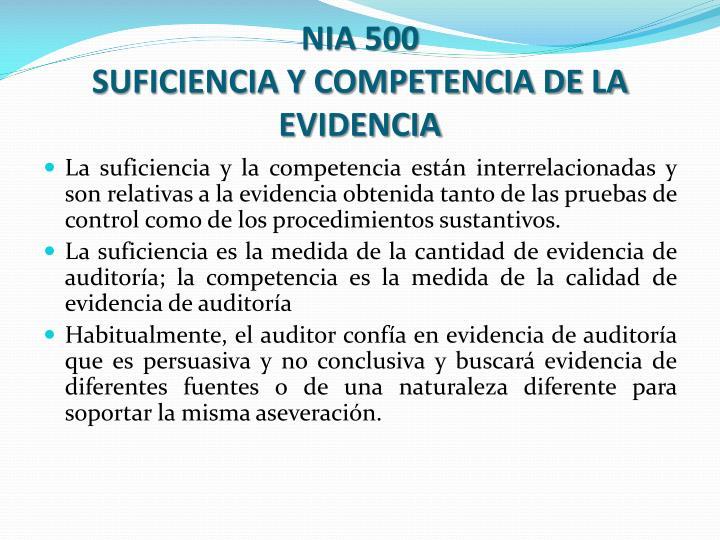 Nia 500 suficiencia y competencia de la evidencia