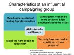 characteristics of an influential campaigning group1