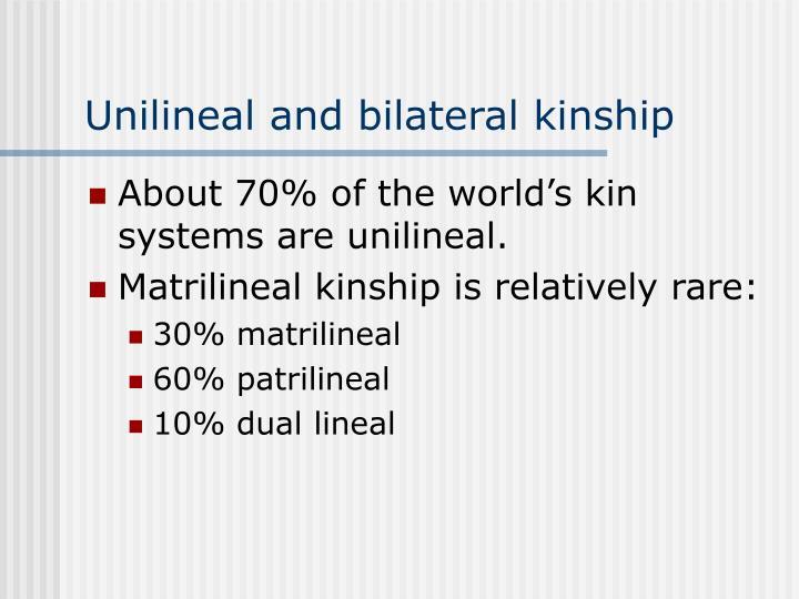 Unilineal and bilateral kinship
