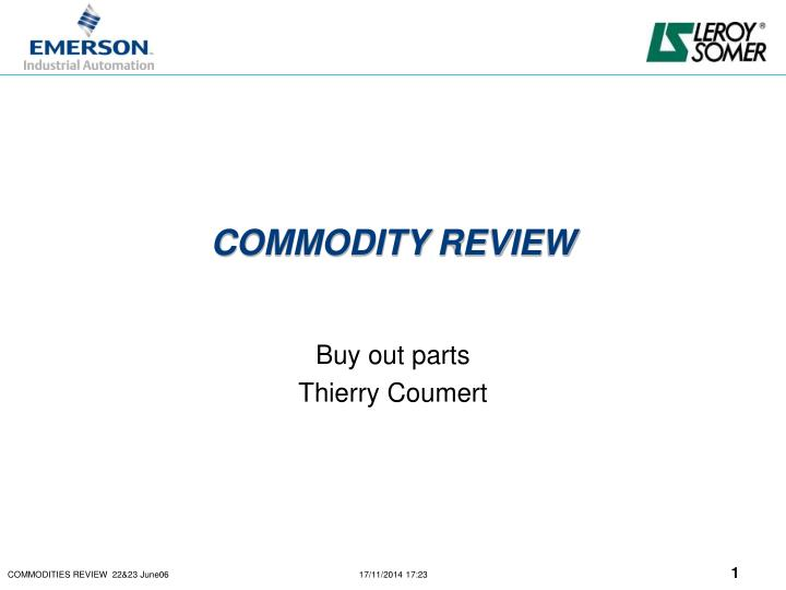 commodity review n.