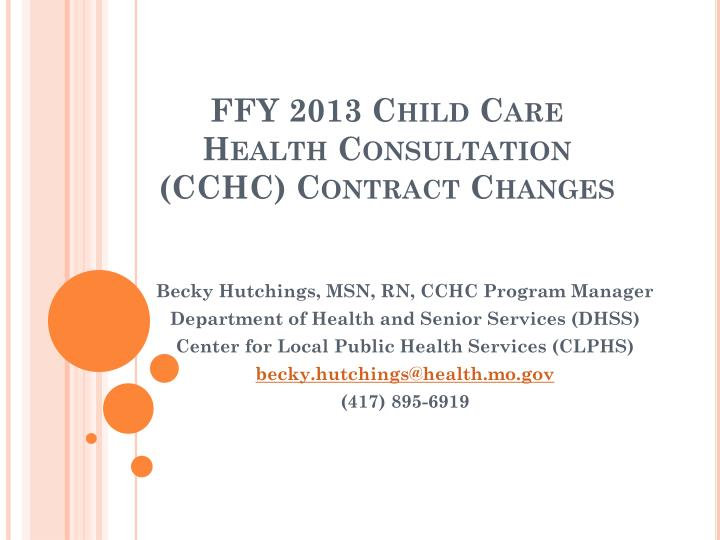 Ffy 2013 child care health consultation cchc contract changes