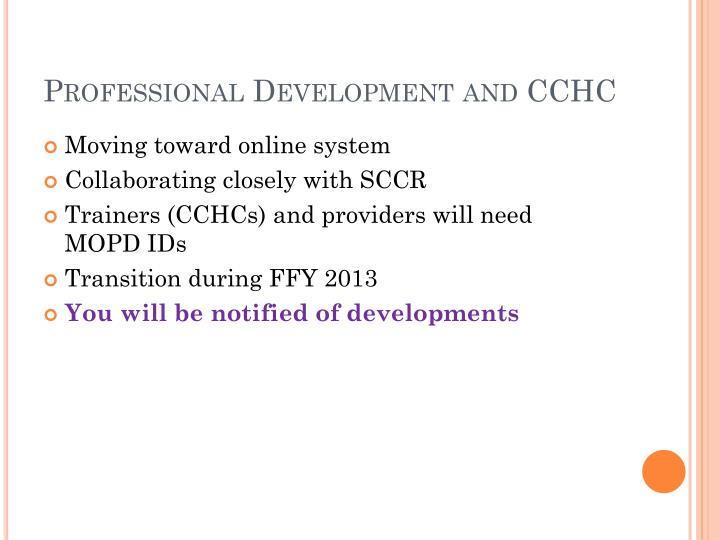 Professional Development and CCHC