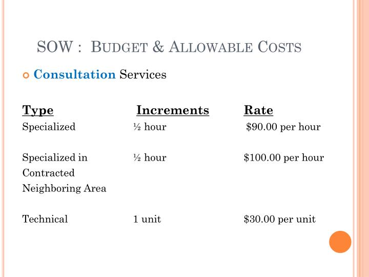 SOW :  Budget & Allowable Costs