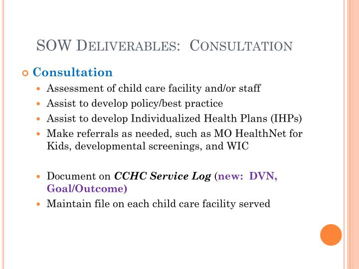 SOW Deliverables:  Consultation