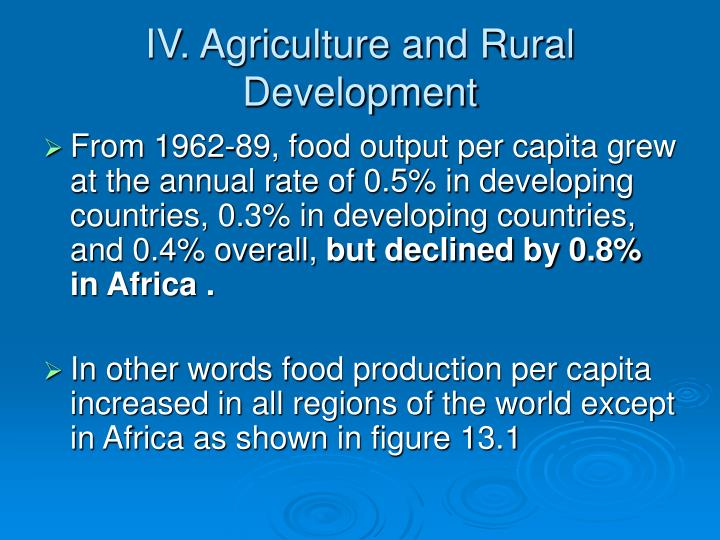IV. Agriculture and Rural Development