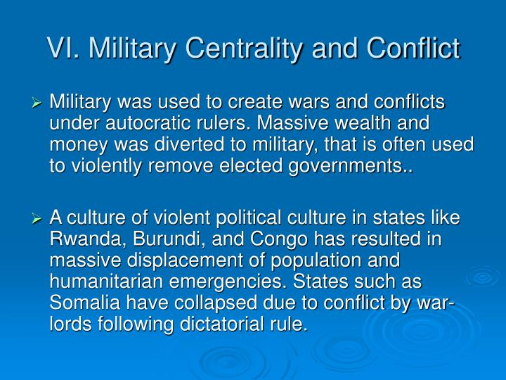 VI. Military Centrality and Conflict