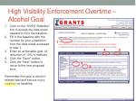 high visibility enforcement overtime alcohol goal