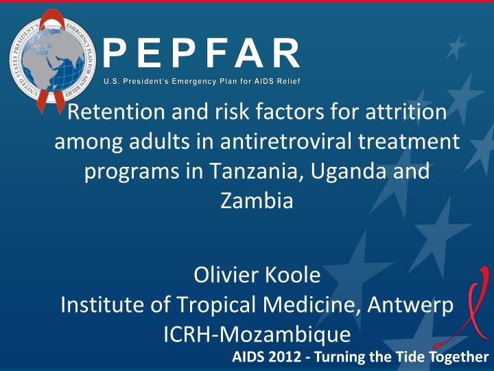 Retention and risk factors for attrition among adults in antiretroviral treatment programs in Tanzan...