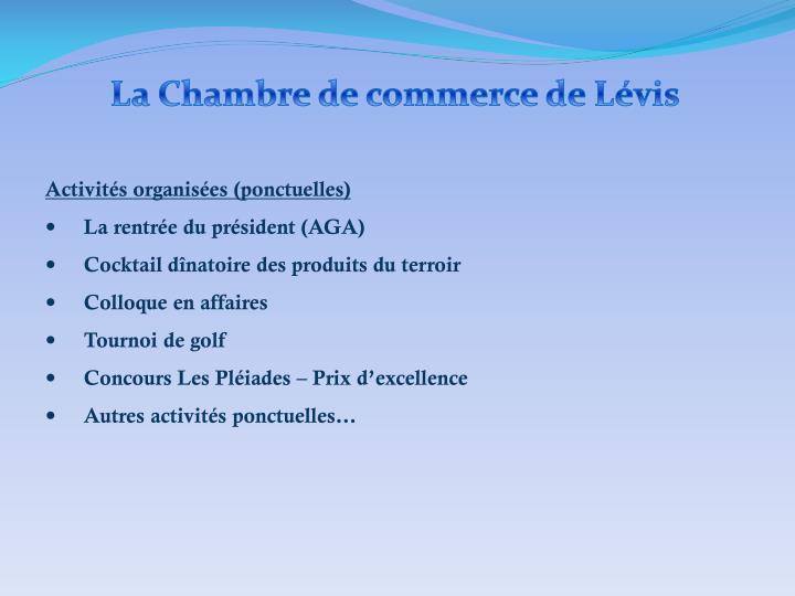 La Chambre de commerce de Lévis