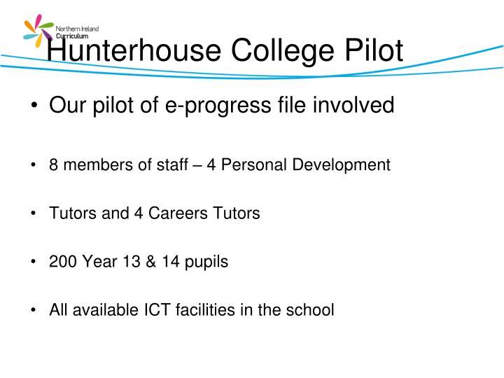 Hunterhouse College Pilot