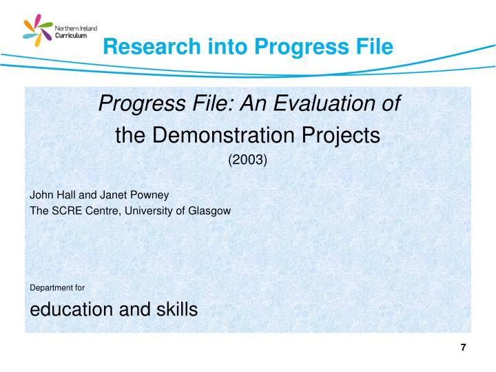 Research into Progress File