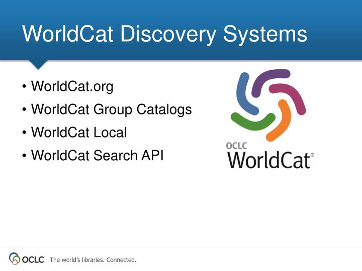 WorldCat Discovery Systems