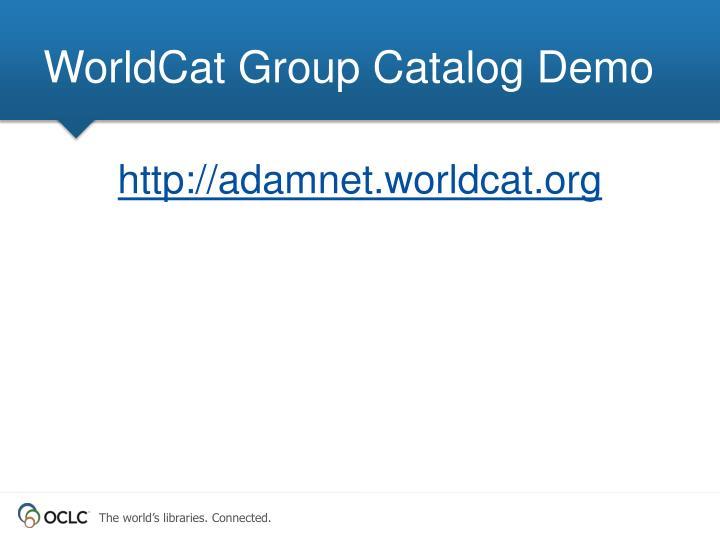 WorldCat Group Catalog Demo