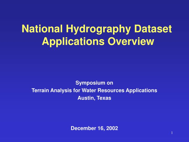 National hydrography dataset applications overview