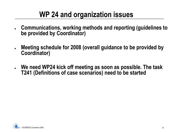 WP 24 and organization issues